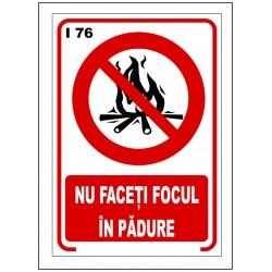 Nu faceti focul in padure