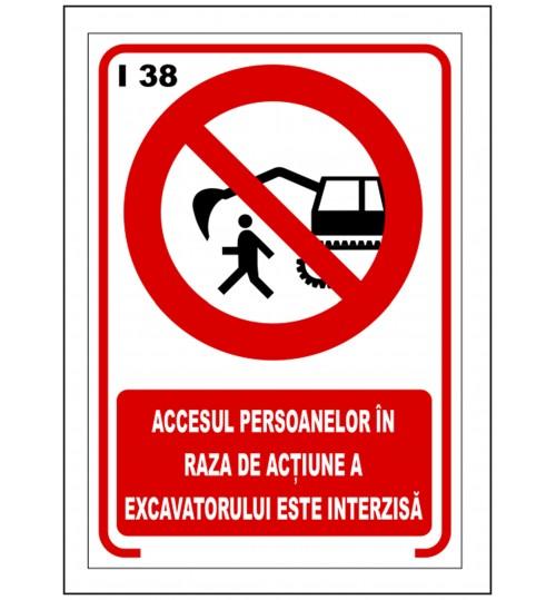 Accesul persoanelor in raza de actiune a escavatorului interzisa