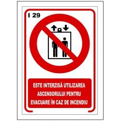 Este interzisa utilizarea ascensorului pentru evacuare de incendiu