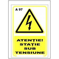 Atentie statie sub tensiune